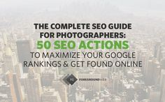 50 SEO actions to maximize your search engine rankings (with tips, examples & resources)