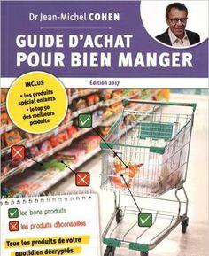Telecharger Guide d'achat pour bien manger, 2e édition de Jean-Michel COHEN PDF, Kindle, ePub, Guide d'achat pour bien manger, 2e édition PDF Gratuit