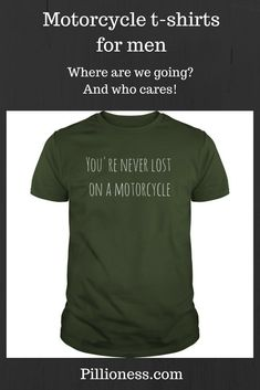 Smash that GPS! Because if you get lost on a motorbike, you just end up on a different adventure! You can't lose. This motorcycle t shirt is a cool reminder. Motorbikes, Lost, Motorcycle, Adventure, Cool Stuff, Mens Tops, T Shirt, How To Wear, Supreme T Shirt