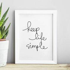 Keep Life Simple http://www.amazon.com/dp/B016N1X3JY word art print poster black white motivational quote inspirational words of wisdom motivationmonday Scandinavian fashionista fitness inspiration motivation typography home decor