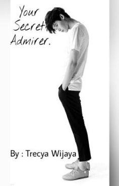 "Anda harus baca "" Your Secret Admirer  pada #Wattpad. #teenfiction"