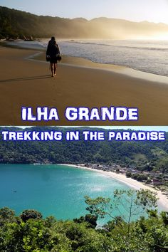 Ilha Grande, island in the south of Brazil, 2 hours from Rio. You can walk around it in 5 days. Walking through the jungle and beaches, swimming in warm crystal clear water and enjoying the sun.