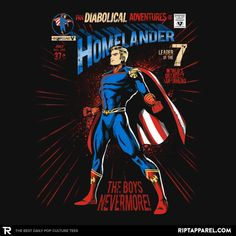 Homelander T-Shirt by PrimePremne. Show everyone that you are a fan of Homelander from the Boys with this Superman parody t-shirt. Marvel E Dc, Captain Marvel, Day Of The Shirt, Batman Artwork, Comic Poster, Marvel Villains, One Piece Luffy, Boy Art, Comic Covers