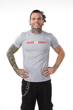 "Jeff Hardy ""Make an Impact"" i like this shirt"