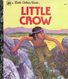 Little Golden Book: Little Crow