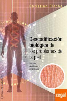Descodificación Biológica De Los Problemas De La Piel de FlÈche, Christian 978-84-16192-64-9