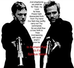 Boondock Saints prayer..I want this as a tattoo