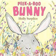 Peek-a-Boo Bunny by Holly Surplice,http://www.amazon.com