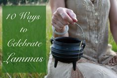 10 Ways to Celebrate Lammas or Lughnasad