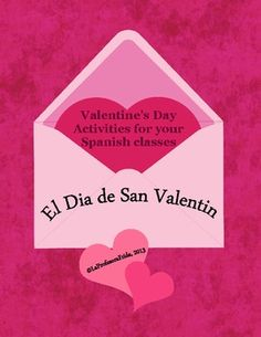 $5 Valentine's Day, El Dia de San Valentin, 66 page packet for Spanish class, Spanish lessons