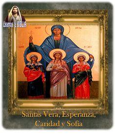 Leamos la BIBLIA: Santas Vera, Esperanza, Caridad y Sofía