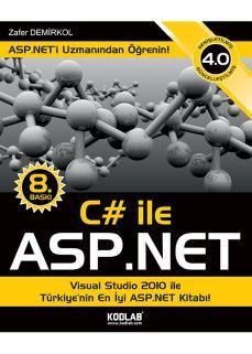 Zafer Demirkol - C# ile ASP.NET  http://www.kodlab.com/BookDetail.aspx?ID=1064