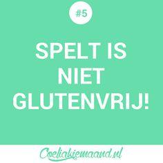 coeliakie feitje #5: Spelt is niet glutenvrij! Keep Calm, Stay Calm, Relax
