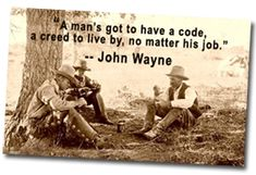 Cowboy Code of Ethics-Should be for all Farm Quotes, Country Quotes, Men Quotes, Strong Quotes, Quotable Quotes, 60s Slang, Edge Quotes, Cowboy Sayings, Ethics Quotes