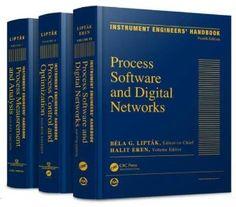Instrument Engineers Handbook, Fourth Edition, Three Volume Set: Bela G. Liptak: 9781466571716: Amazon.com: Books