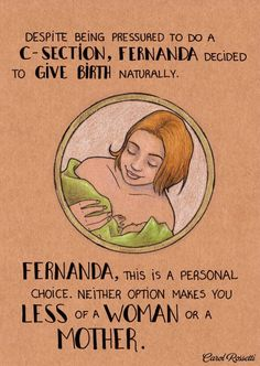 Translated by Sarah Nader [imagem text] Despite being pressured to do a c-section, Fernanda decided to give birth naturally. Fernanda, this is a personal choice. Neither option makes you less of a woman or a mother.