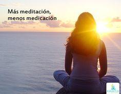Más meditación, menos medicación.