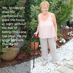 Glaucoma isn't slowing this StrideLight™ LED walking cane user down one bit! www.TheStrideLight.com