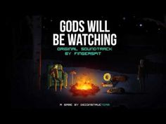 Gods Will be Watching - OST