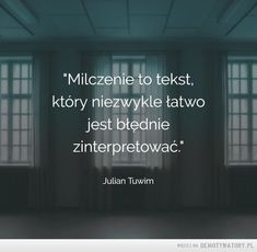 Milczenie to tekst Pretty Quotes, Love Quotes, Saving Quotes, Motto, Wise Words, Favorite Quotes, Quotations, Texts, Psychology