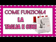 COME FUNZIONA LA TAGLIA E CUCI? SCUOLA DI TAGLIO E CUCITO PER PRINCIPIANTI - YouTube Janome, Women's Fashion, Sewing, Youtube, Pattern, Fashion Women, Dressmaking, Couture, Model
