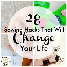 28 Sewing Hacks that Will Change Your Life - find out the latest in terms of time-saving sewing ideas right here!