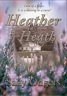 Book cover I designed for historical fiction novel, 'Heath and Heath' by Sally Odgers. Published by independent Australian press, Satalyte Publishing Historical Fiction Novels, Illustrated Words, A Blessing, Sally, Cover Art, The Book, My Books, My Design, It Cast