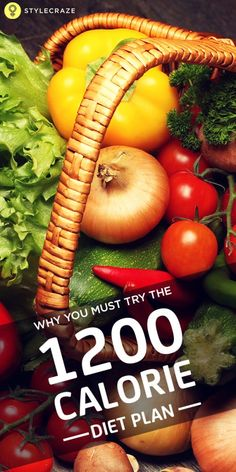 Why you must try the 1200 Calorie Diet Plan  www.stylecraze.comarticles1200-calories-diet-plan-what-foods-to-eat