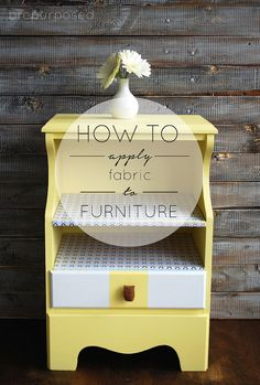 Discover a great hack to applying fabric to furniture!