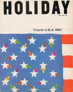 Holiday Magazine July 1963 Travel U.S.A