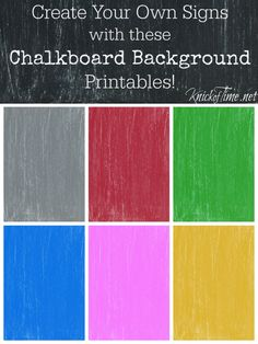 Free printable chalkboard backgrounds, with a tutorial to make your own custom colored chalkboard images to make signs and other projects with!