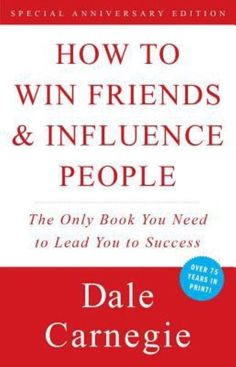 30 Business Books to read 'How to Win Friends & Influence People' by Dale Carnegie Reading Lists, Book Lists, Books To Read, My Books, Personal Development Books, Career Development, How To Influence People, Startup, Dale Carnegie