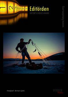 Copyright by Birkan Çelik tebrikler, Fototim Nisan 2014 EDİTÖRDEN/ EDITOR'S CHOICE AWARD April-2014 'e seçilen fotoğrafınızı kutluyoruz.