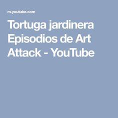 Tortuga jardinera Episodios de Art Attack - YouTube