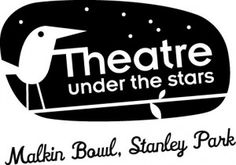 TUTS Vancouver - Theatre Under the Stars 2013 Summer Season