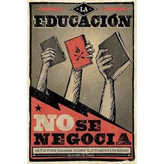 EDUCATION = software, platform and other business companies Protest Posters, Protest Art, Political Posters, Political Art, Communist Propaganda, Propaganda Art, Revolution Poster, Arte Latina, Power To The People