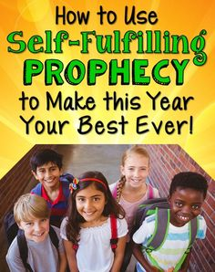 A must-read for ALL teachers! Use self-fulfulfilling prophecy to make this school year your best ever, no matter what grade or subject you teach!
