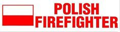 POLISH FIREFIGHTER Decal / Sign / Sticker With the Polish Flag - Polish Fireman #decals