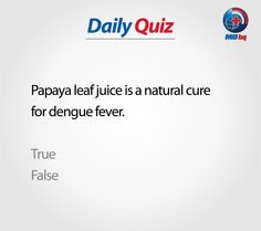 Participate to Win! Health Quiz, Dengue Fever, Natural Cures, The Cure