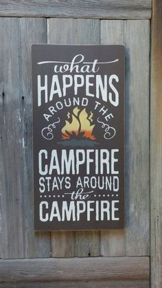 Rustic What Happens Around The Campfire Stays Around The Campfire Sign