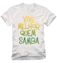 Camiseta Vive melhor quem samba  wwww.laditta.com.br #tshirt #laditta