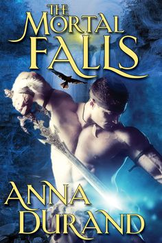 Reese's Reviews: Tour : THE MORTAL FALLS by Anna Durand