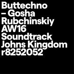Matter SQ Heavy https://johnskingdom.bandcamp.com/album/gosha-rubchinskiy-aw-16-soundtrack