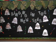 New Years Bulletin Board. Ringing In The New Year!
