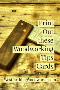 These are printable woodworking tips cards that look like popular fantasy card game cards. It was fun making these cards, and I hope that they make learning about woodworking even more fun. Happy building, and enjoy the free woodworking tips.