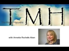 Replay of My Interview With Annette Rochelle | Intuitive Spiritual Counselor, Life & Business Coach, Indigo & Energy Healing