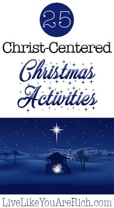 These 25 Christ-Centered Christmas Activities are the perfect way to put the true meaning back into Christmas! And they are great for kids and families!