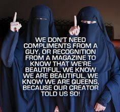 Islam says we are beautiful, and we are queens. Islamic Qoutes, Islamic Teachings, Islamic Inspirational Quotes, Muslim Quotes, Hijab Quotes, Hadith, Alhamdulillah, La Ilaha Illallah, Islam Marriage