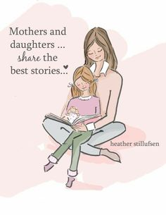 Mom and Daughter Art - Story Time Art - Mom and Daughter Art - Art for Moms - Inspirational Art for Women - Art for girls rooms Mother Daughter Quotes, Mother Quotes, Mom Quotes, Daughter Sayings, My Beautiful Daughter, Daughter Love, Art Story, Story Time, Mothers Love