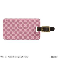 Tiles and Smiles Luggage Tag
